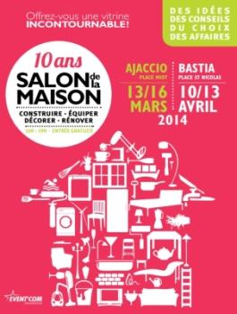 Affiche du Salon de la Maison - Ajaccio 2014